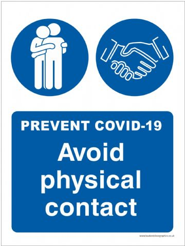 Covid-19 safety sign Avoid physical contact